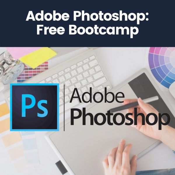 Free Photoshop Bootcamp